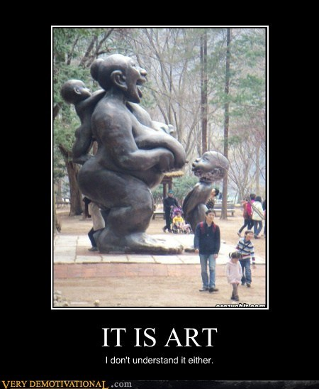 IT IS ART