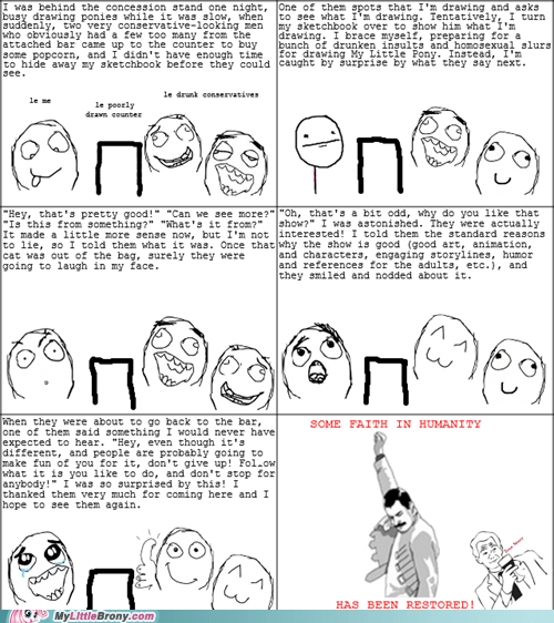Bronies,faith in humanity,love and tolerate,rage comic,Rage Comics,SO HAPPY,true story