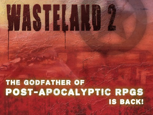 Follow Up of the Day: Wasteland 2 Raises More Than $3 Million