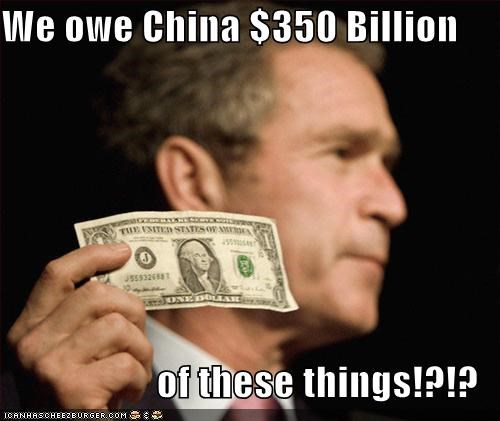We owe China $350 Billion  of these things!?!?