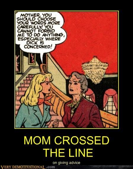MOM CROSSED THE LINE