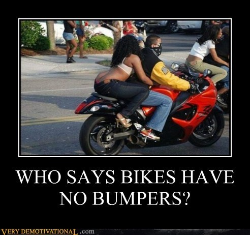 WHO SAYS BIKES HAVE NO BUMPERS?