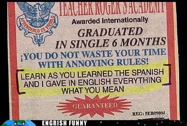 That's Exactly How I Learned the Spanish!