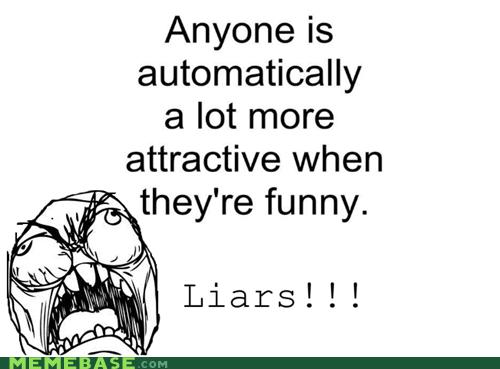 attractive,humor,lies,Rage Comics,single
