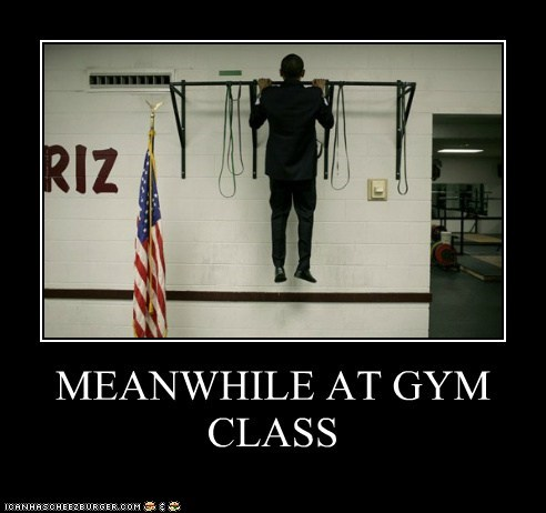 MEANWHILE AT GYM CLASS