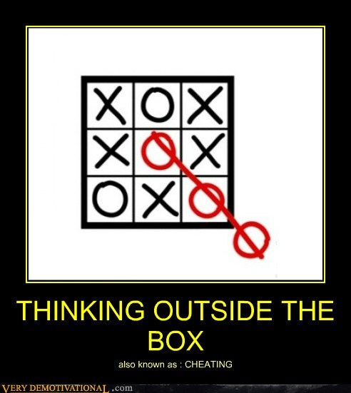 cheating,hilarious,outside the box,tic tac toe