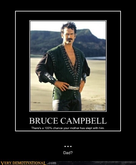 bruce campbell,hilarious,mom,sexy times