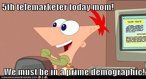 Optimistic Phineas: Telemarketers