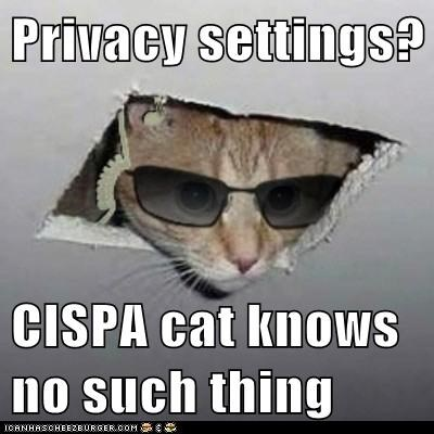 Privacy settings?  CISPA cat knows no such thing