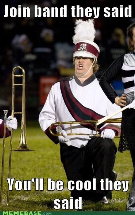 Trombone's the Best Instrument, They Said