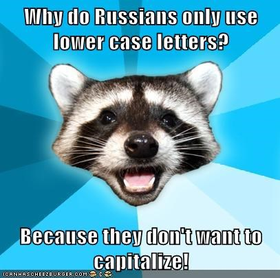 Why do Russians only use lower case letters?