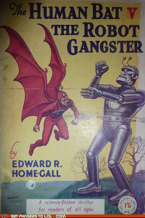 bat,book covers,books,cover art,gangster,ripoff,robot,science fiction,wtf