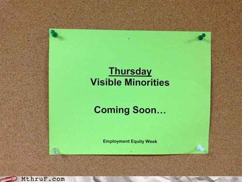 The Invisible Minorities Arrived Last Week