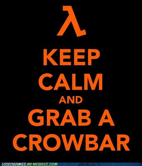crowbar,gordan freeman,half life,keep calm,meme,Memes