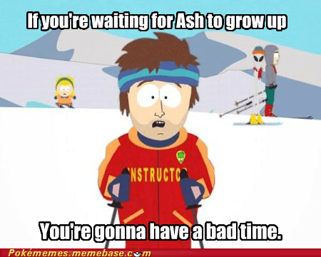 ash,bad time,meme,Memes,super cool ski instructor