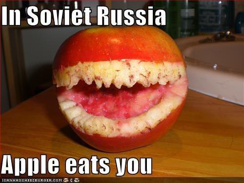 In Soviet Russia  Apple eats you