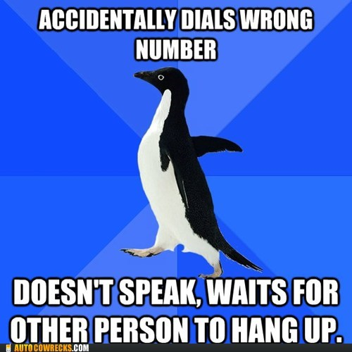 dont-move,socially awkward penguin,wrong number