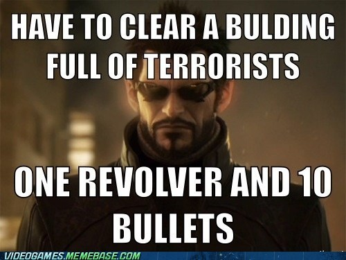 dues ex,limited ammo,meme,revolver,stealth