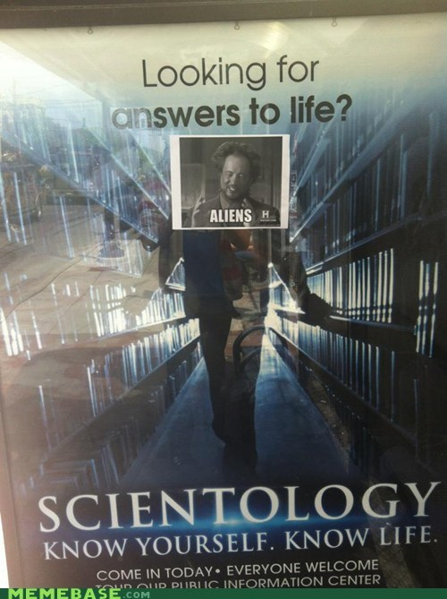 ancient aliens,answers,life,scientology,twilight