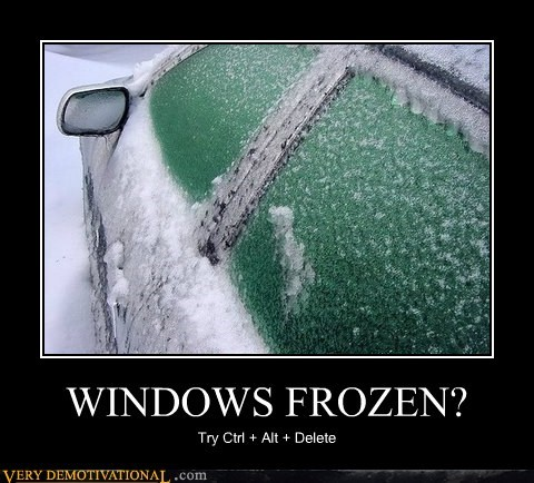 WINDOWS FROZEN?