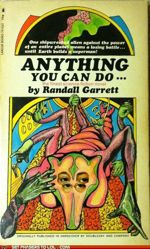 WTF Sci-Fi Book Covers: Anything You Can Do...