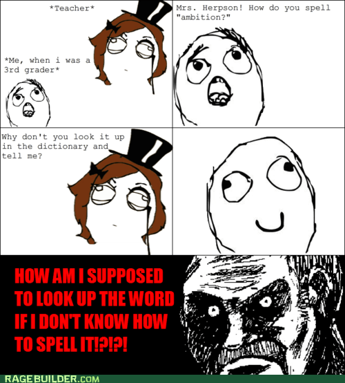 Rage Comics: For All I Know, It Could Start With an E