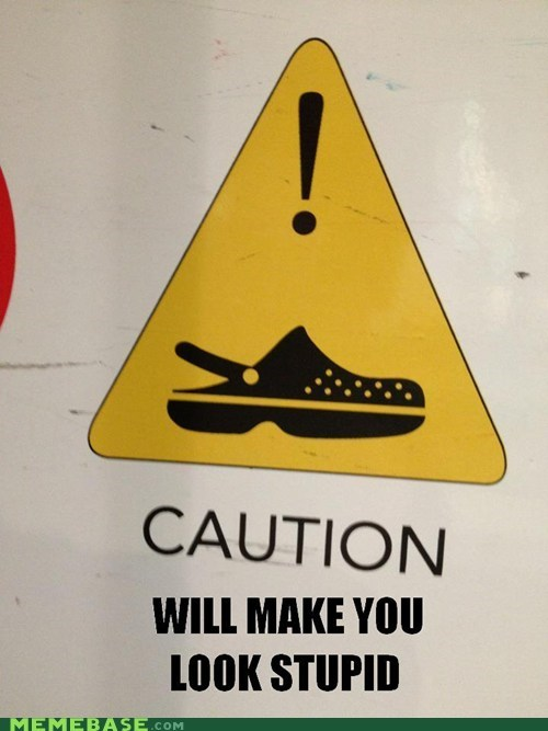 Crocs are Dangerous