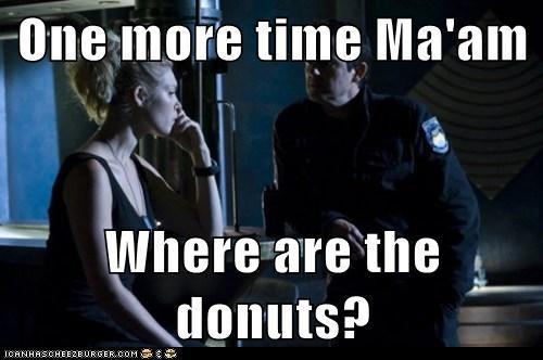 asking,donuts,interrogation,One More Time,SGU,Stargate,stargate universe