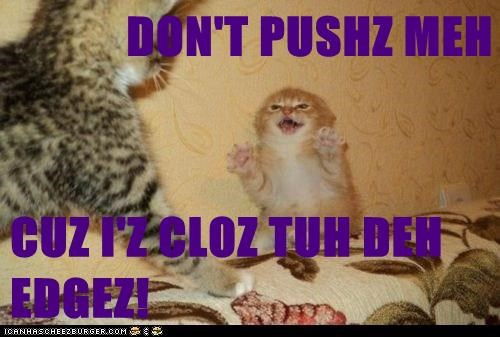 DON'T PUSHZ MEH