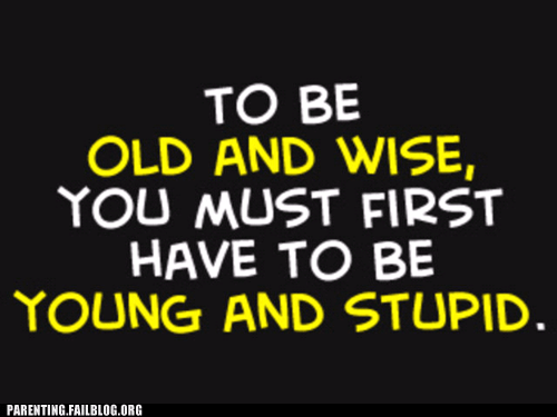 old,stupid,wise,young