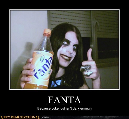 dark,fanta,hilarious,metal,soda