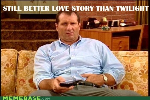 al bundy,love story,married with children,Memes,twilight
