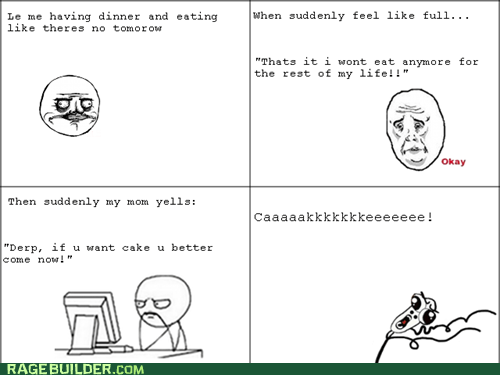 Rage Comics: There's Always Room for Cake