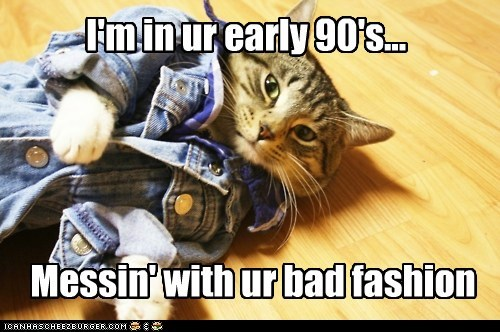 I'm in ur early 90's...