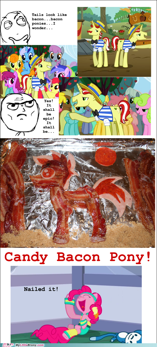 Bacon Pony!!