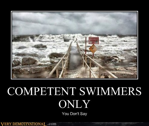 COMPETENT SWIMMERS ONLY
