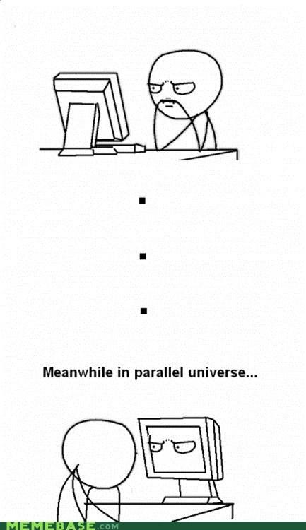derp,Meanwhile,Memes,parallel universe,tron