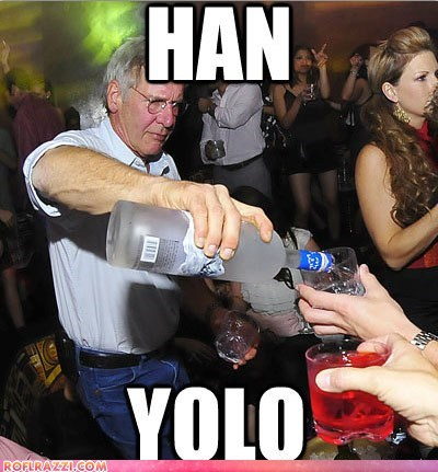 drink,Han Solo,Harrison Ford,Party,yolo