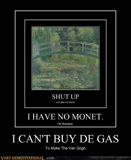 I CAN'T BUY DE GAS