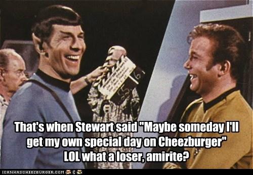 Captain Kirk,cheezburger,laughing,Leonard Nimoy,loser,patrick stewart,Shatnerday,special day,Spock,William Shatner