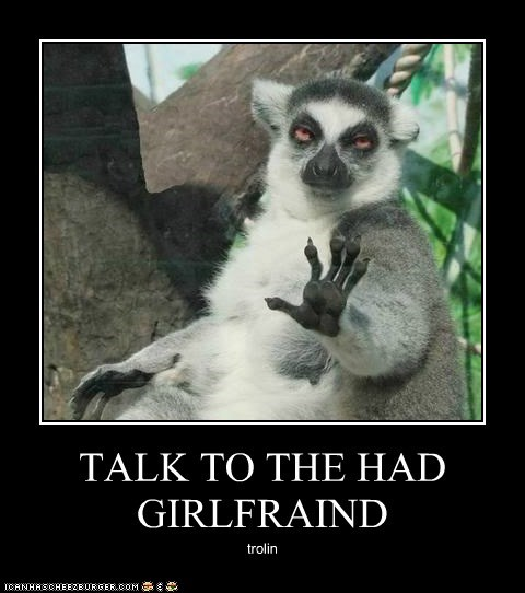 TALK TO THE HAD GIRLFRAIND