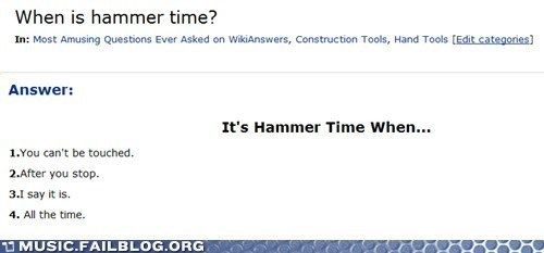 Hammer Time All the Time