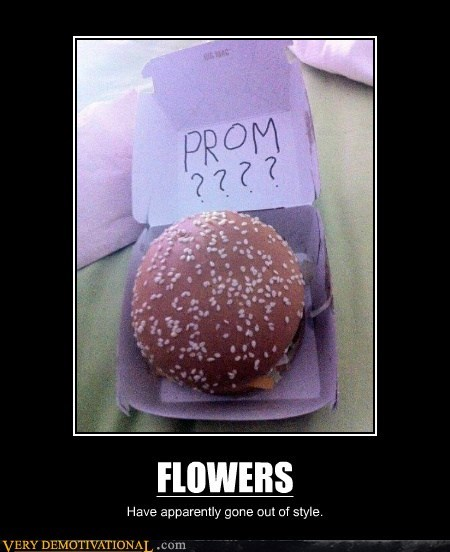 burger,flowers,hilarious,out of style,prom
