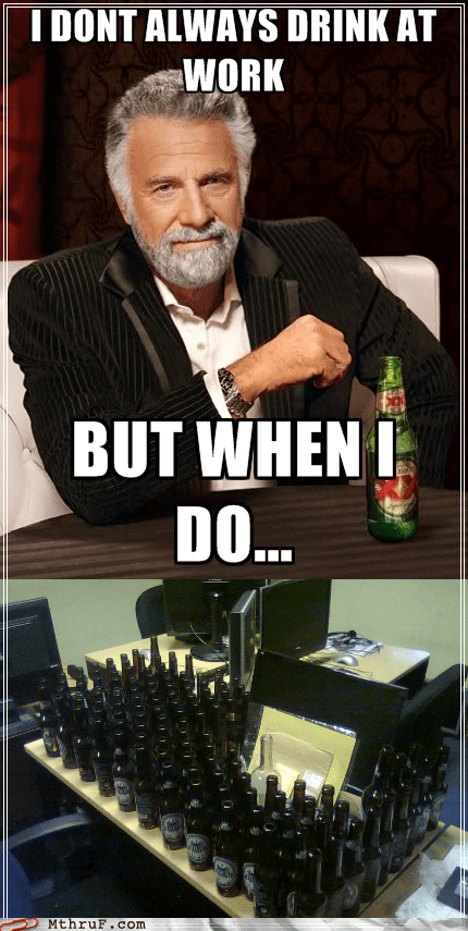 He is the Most Interesting Employee in the World