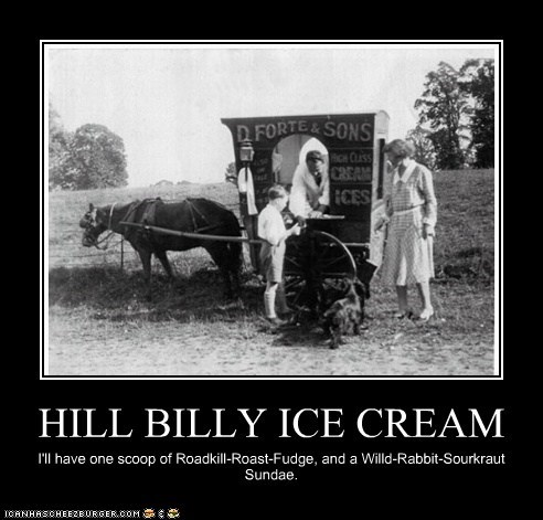 HILL BILLY ICE CREAM