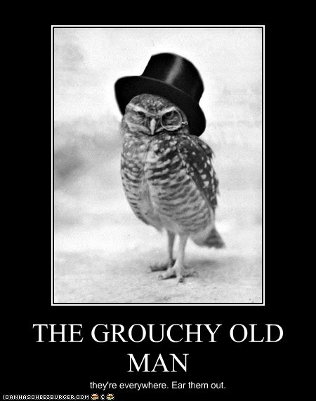 THE GROUCHY OLD MAN