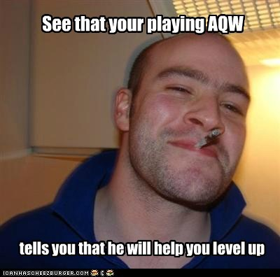 See that your playing AQW