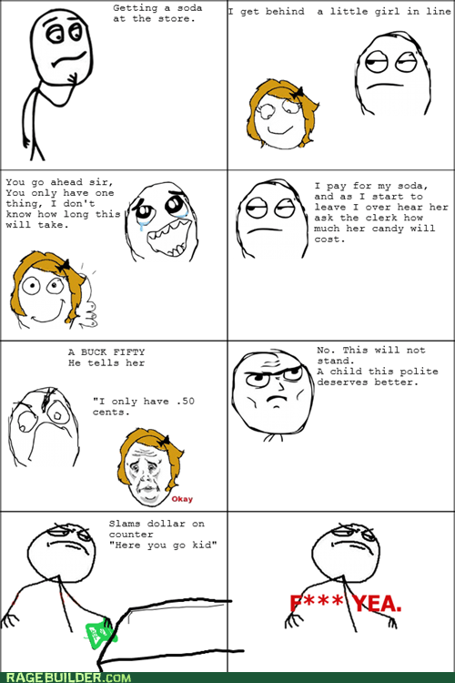Rage Comics: I Can Be Your Hero, Kiddo