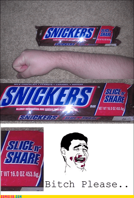 Snickers Aren´t Supposed to Be Shared