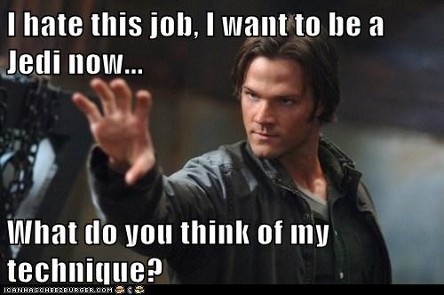 Jared Padalecki,Jedi,sam winchester,Supernatural,technique,the force,what do you think